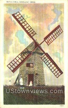 The Old Mill - Nantucket, Massachusetts MA Postcard