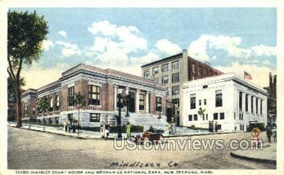 Third District Court House - New Bedford, Massachusetts MA Postcard