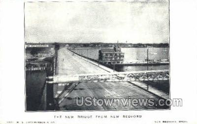 The New Bridge - New Bedford, Massachusetts MA Postcard