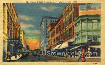 Union St. - New Bedford, Massachusetts MA Postcard