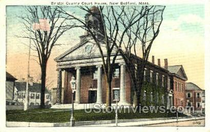 Bristol County Court House - New Bedford, Massachusetts MA Postcard