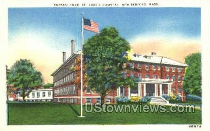 Nurses Home, St. Luke's Hospital - New Bedford, Massachusetts MA Postcard