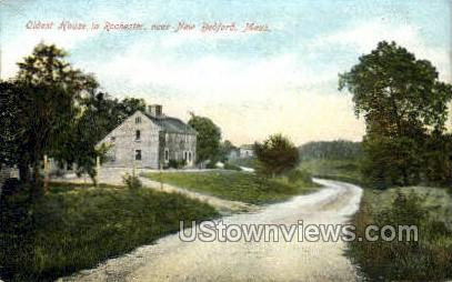 Oldest House in Rochester - New Bedford, Massachusetts MA Postcard
