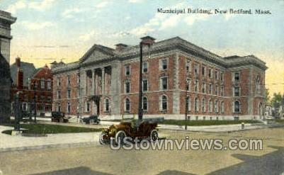Municipal Building - New Bedford, Massachusetts MA Postcard