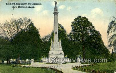Soldier's Monument & Common - New Bedford, Massachusetts MA Postcard