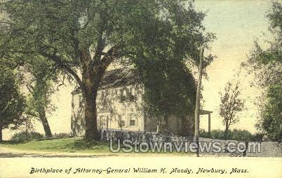 Birthplace - William H. Moody - Newbury, Massachusetts MA Postcard