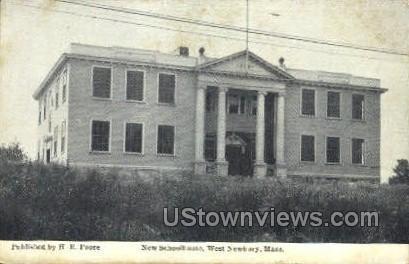 New Schoolhouse - Newbury, Massachusetts MA Postcard