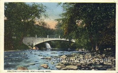 Braytonville Bridge - North Adams, Massachusetts MA Postcard