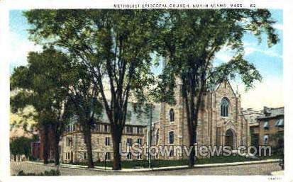 Methodist Episcopal Church - North Adams, Massachusetts MA Postcard