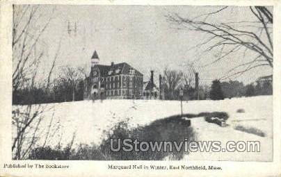 Marquard Hall - East Northfield, Massachusetts MA Postcard