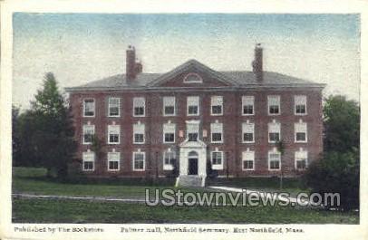 Palmer Hall, Northfield Seminary - East Northfield, Massachusetts MA Postcard