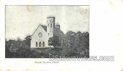 Mount Hermon Chapel - East Northfield, Massachusetts MA Postcard