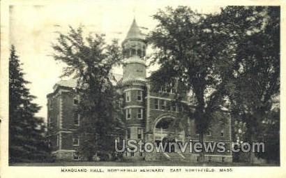 Marquand Hall, Northfield Seminary - East Northfield, Massachusetts MA Postcard