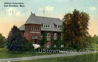 Skinner Gymnasium - East Northfield, Massachusetts MA Postcard