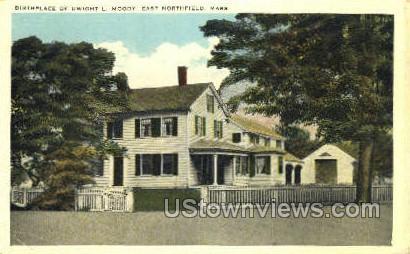 Birthplace of Dwight L. Moody - East Northfield, Massachusetts MA Postcard