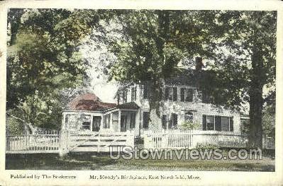 Mr. Moody's Birthplace - East Northfield, Massachusetts MA Postcard