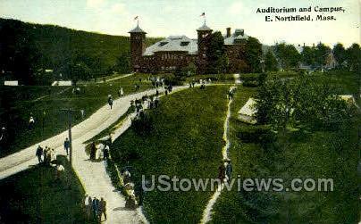 Auditorium & Campus - East Northfield, Massachusetts MA Postcard