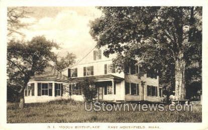 D. L. Moody Birthplace - East Northfield, Massachusetts MA Postcard