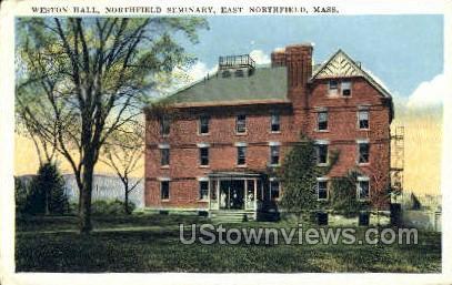 Weston Hall, Northfield Seminary - East Northfield, Massachusetts MA Postcard