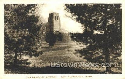 The Seminary Campus - East Northfield, Massachusetts MA Postcard