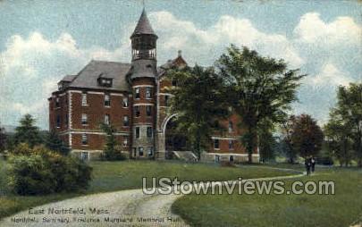 Northfield Seminary - East Northfield, Massachusetts MA Postcard