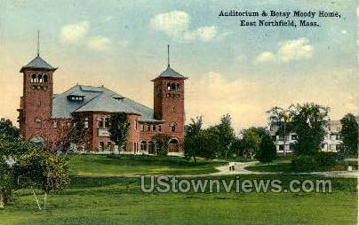 Auditorium & Betsy Moody Home - East Northfield, Massachusetts MA Postcard