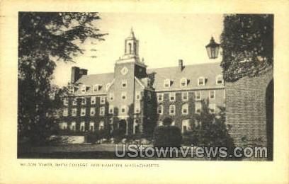 Wilson Tower, Smith College - Northampton, Massachusetts MA Postcard