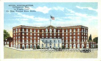 Hotel Northampton - Massachusetts MA Postcard
