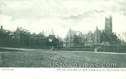Assembly Hall, Smith College - Northampton, Massachusetts MA Postcard