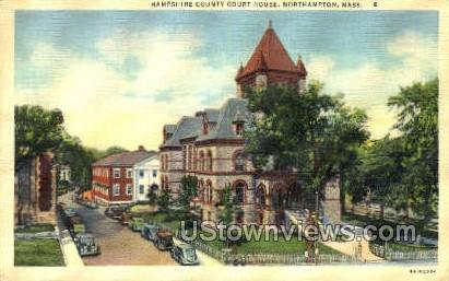 Hampshire County Court House - Northampton, Massachusetts MA Postcard