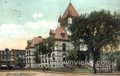 Court House - Northampton, Massachusetts MA Postcard