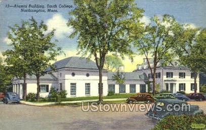 Alumni Building, Smith College - Northampton, Massachusetts MA Postcard