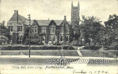 College Hall, Smith College - Northampton, Massachusetts MA Postcard