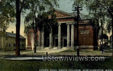 Green Hall, Smith College - Northampton, Massachusetts MA Postcard