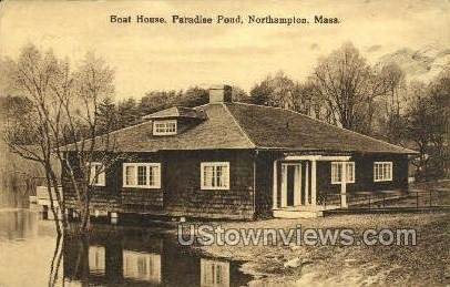 Boat House, Paradise Pond - Northampton, Massachusetts MA Postcard