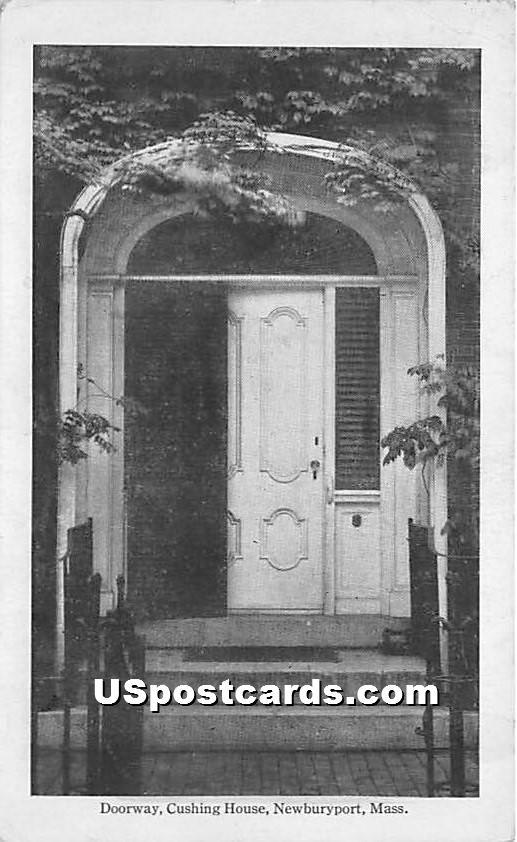 Doorway at Cushing House - Newburyport, Massachusetts MA Postcard