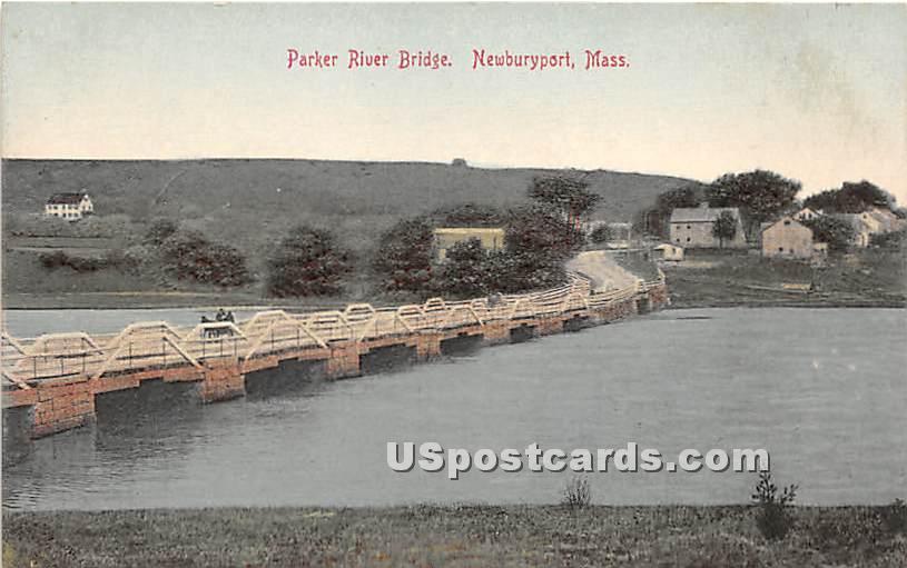Parker River Briddge - Newburyport, Massachusetts MA Postcard