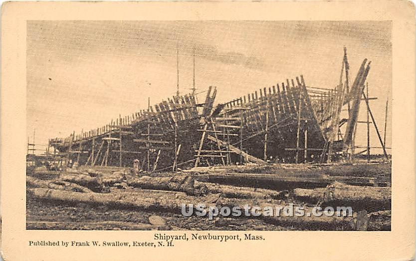 Shipyard - Newburyport, Massachusetts MA Postcard