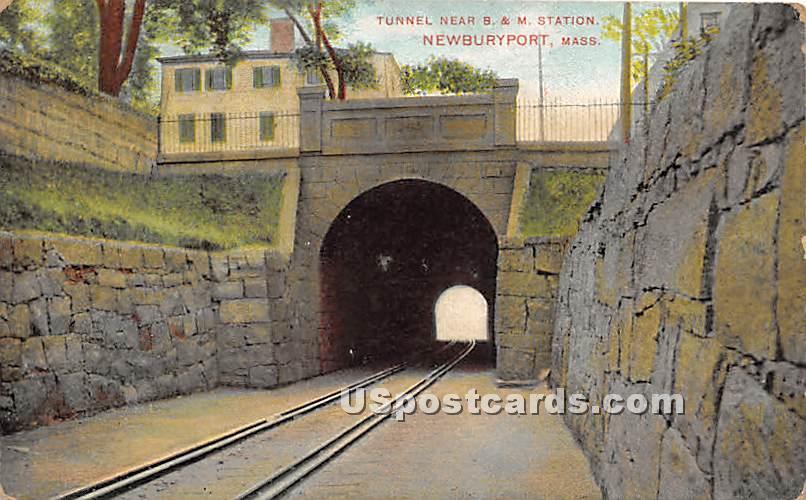 Tunnel near B & M Station - Newburyport, Massachusetts MA Postcard
