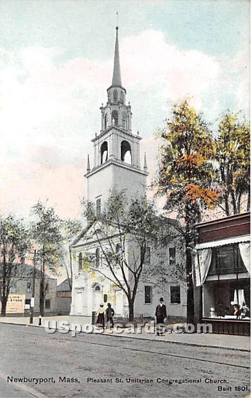 Pleasant St Unitarian Congregational Church Built 1801 - Newburyport, Massachusetts MA Postcard