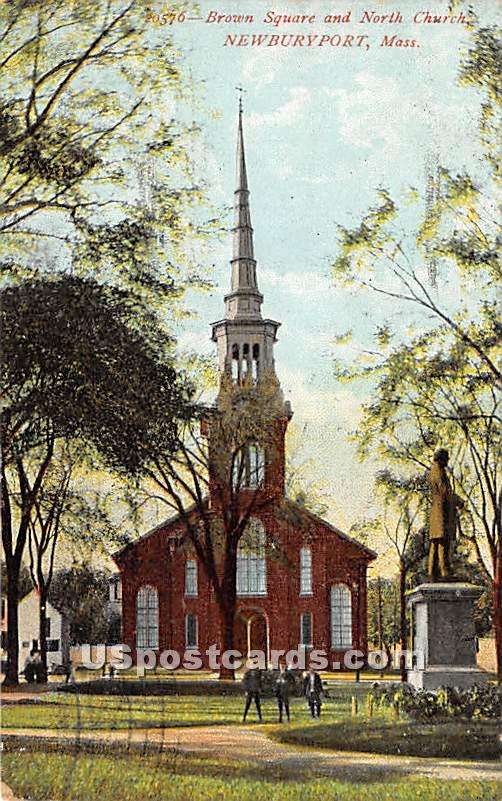 Brown Square & North Church - Newburyport, Massachusetts MA Postcard