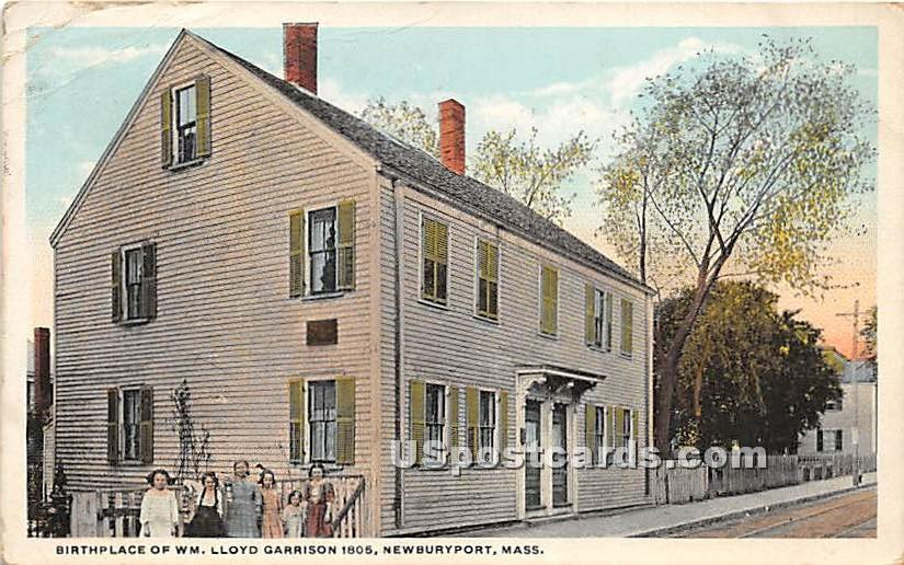 Birthplace of WM Lloyd Garrison 1805 - Newburyport, Massachusetts MA Postcard