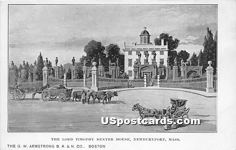 The Lord Timothy Dexter House - Newburyport, Massachusetts MA Postcard