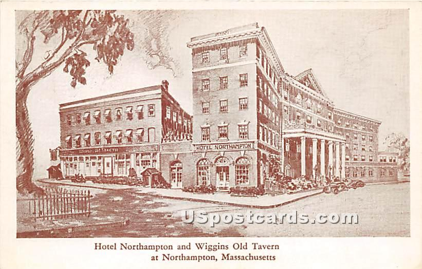 Hotel Northampton & Wiggins Old Tavern - Massachusetts MA Postcard