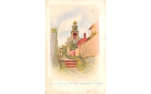 Stone Alley & South Tower Nantucket, Massachusetts Postcard