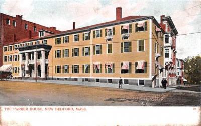 The Parker House New Bedford, Massachusetts Postcard