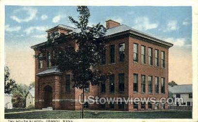 The South School - Orange, Massachusetts MA Postcard