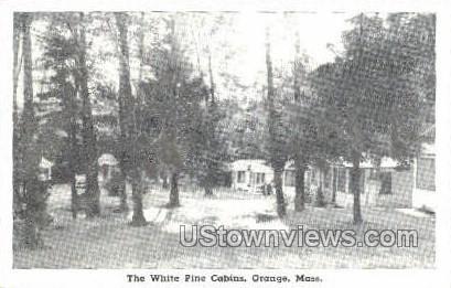 The White Pine Cabins - Orange, Massachusetts MA Postcard