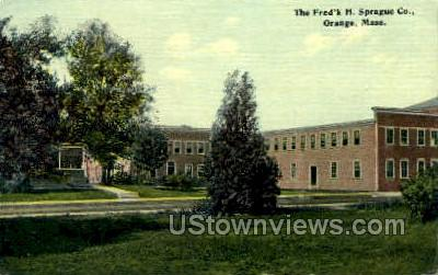 The Fred'k H. Sprague Co. - Orange, Massachusetts MA Postcard
