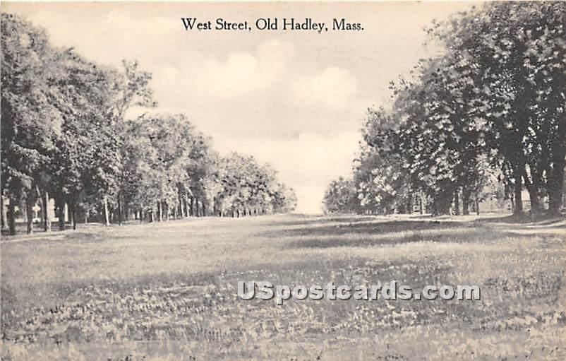 West Street - Old Hadley, Massachusetts MA Postcard